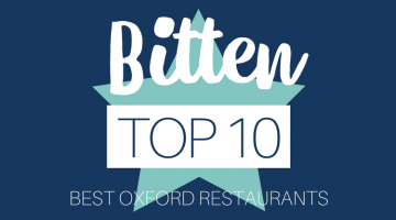 BITTEN OXFORD Top Ten Restaurants