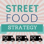 Street Food Strategy: How to Try EVERYTHING
