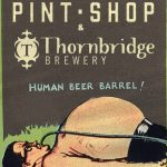 Bitten Bites: Pint Shop Thornbridge Takeover